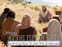 02 The Feet of Jesus Learning The Scriptures.001.jpeg