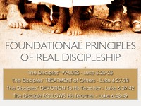 Foundational Principles of Real Discipleship Luke6 20ff.001.jpeg