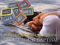 Questions About Your Baptism 2018.001.jpeg