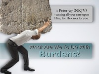 What To Do With Burdens.001.jpeg
